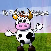 The Playground Playhouse by Canciones Infantiles