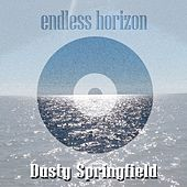 Endless Horizon de Dusty Springfield