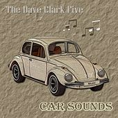 Car Sounds by The Dave Clark Five