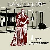 Dance Club de The Impressions