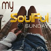 My Soulful Sunday, Vol. 2 von Various Artists