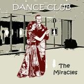 Dance Club van The Miracles