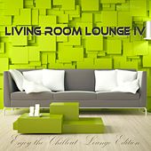 Living Room Lounge 4 - Enjoy the Chillout Lounge Edition von Various Artists