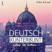 Deutsch Kunterbunt, Vol. 1 - Deep, Tech, Electronic di Various Artists