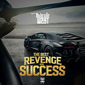 The Best Revenge Is Success von Hydrolic West