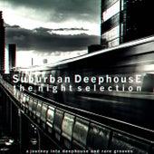Suburban Deephouse (The Night Selection) von Various Artists