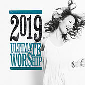 Ultimate Worship 2019 de Various Artists