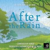 After The Rain - Ref:rain - Main Theme by Geek Music