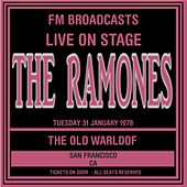 Live On Stage FM Broadcasts - The Old Wardorf,  San francisco 31st January 1978 by The Ramones