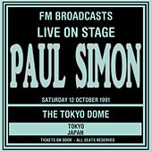 Live On Stage FM Broadcasts - Tokyo Dome, Japan 13th October 1991 di Paul Simon