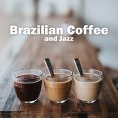 Brazilian Coffee and Jazz by Brazil Beat