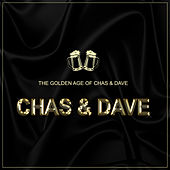 The Golden Age of Chas and Dave by Chas & Dave