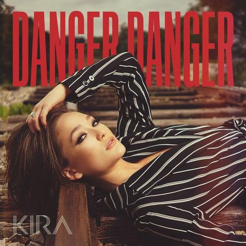 Danger Danger by Kira Isabella