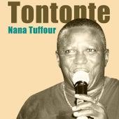 Tontonte by Nana Tuffour