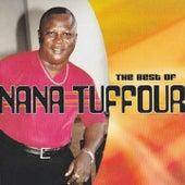 The Best of Nana Tuffour by Nana Tuffour