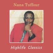 Highlife Classics by Nana Tuffour