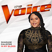 In My Blood (The Voice Performance) de Sharane Calister