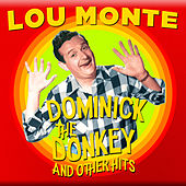 Dominick the Donkey and Other Hits by Lou Monte