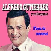 Fuera de Concurso de Alfredo Gutierrez