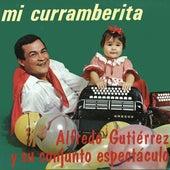 Mi Curramberita de Alfredo Gutierrez Y Su Conjunto Espectaculo