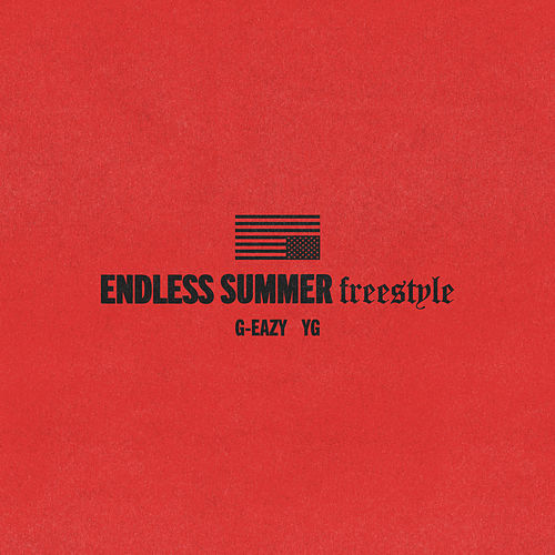 Endless Summer Freestyle von G-Eazy