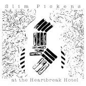 Slim Pickens at the Heartbreak Hotel de Slim Pickens