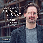 Garlands for Steven Stucky by Various Artists