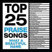 Top 25 Praise Songs - What A Beautiful Name von Marantha Music