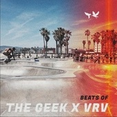 Beats Of von The Geek x Vrv