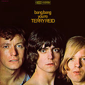 Bang Bang You're Terry Reid de Terry Reid