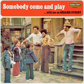 Sesame Street: Somebody Come and Play... With Me On Sesame Street de Sesame Street