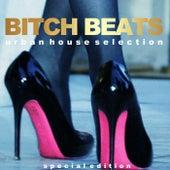 Bitch Beats (Urban House Selection) de Various Artists