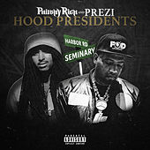 Hood Presidents von Philthy Rich