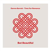 Time for Romance - But Beautiful by Darren Barrett