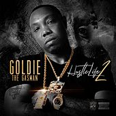 Hustle Life 2 de Goldie The Gasman