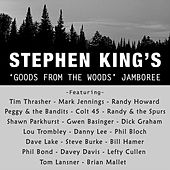 Stephen King's Goods from the Woods Jamboree von Various Artists