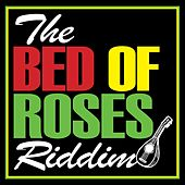 The Bed of Roses Riddim de Various Artists
