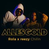 Chilln (Alles Gold Session) von Rola