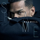 Shame by Maxwell