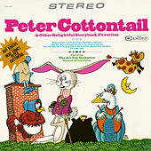 Peter Cottontail and His Friends by Various Artists