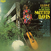 I Love Flatt and Scruggs von Skeeter Davis