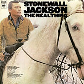 The Real Thing by Stonewall Jackson