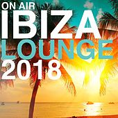 On Air Ibiza Lounge 2018 by Various Artists