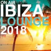 On Air Ibiza Lounge 2018 von Various Artists