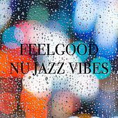 Feelgood Nu Jazz Vibes van Various Artists