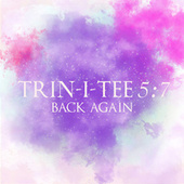 Back Again by Trin-i-tee 5:7