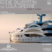 Style Cruise by Eddie Silverton