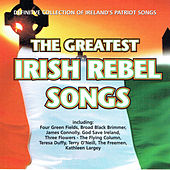 The Greatest Irish Rebel Songs de Various Artists