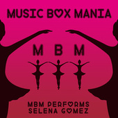 MBM Performs Selena Gomez di Music Box Mania
