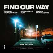 Find Our Way by Midnight Kids